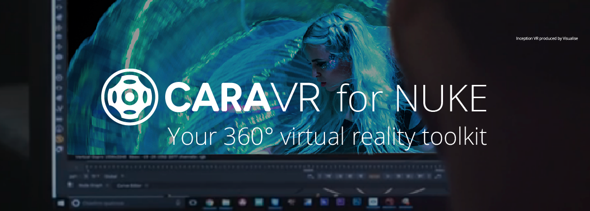 CARA VR Virtual reality plug-in for NUKE
